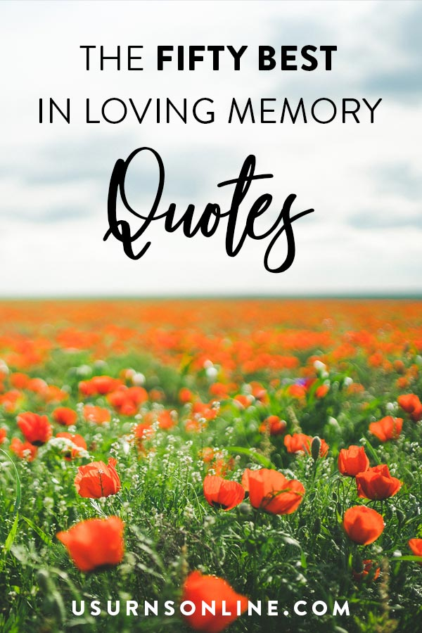 Fifty Best In Loving Memory Quotes