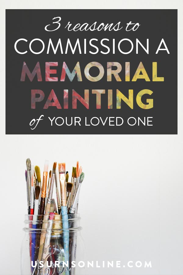 Commission a Memorial Painting