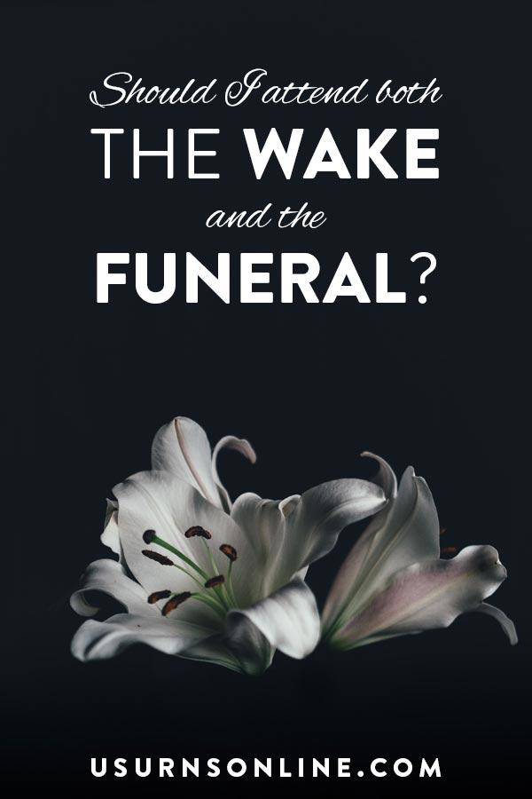 Wake vs Funeral