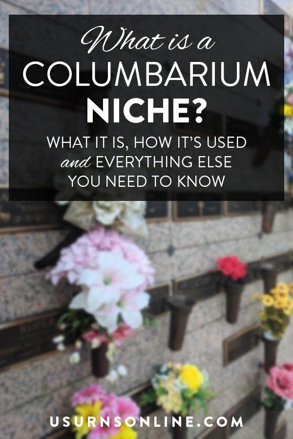 What is a Columbarium Niche?