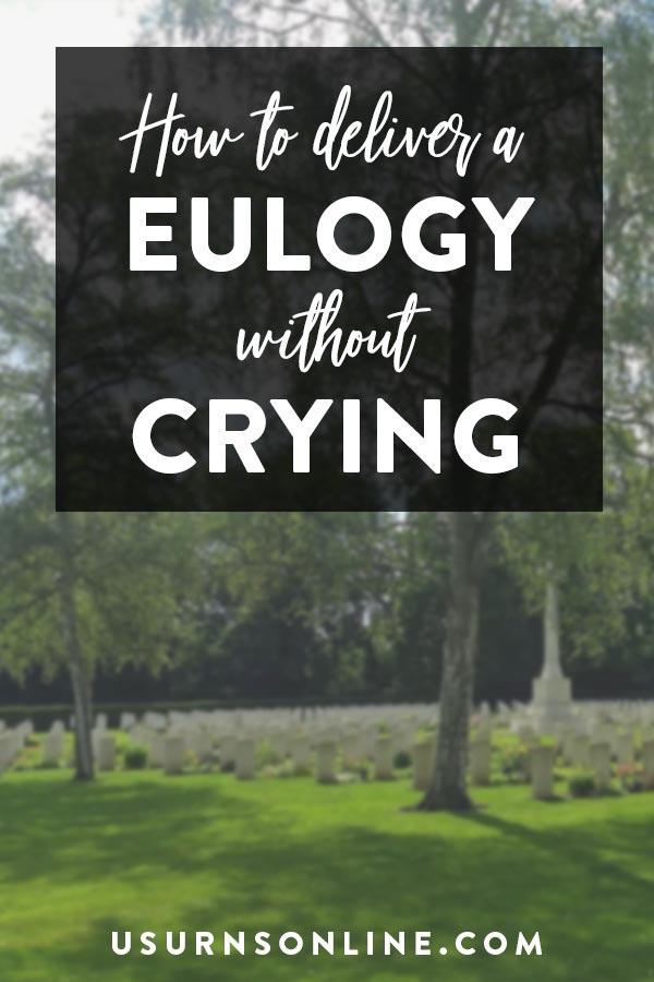 Eulogy without Crying