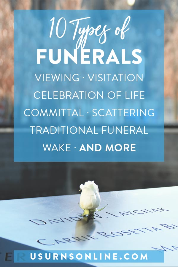 10 Types of Funeral Services