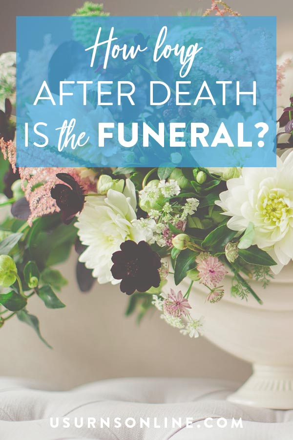 How long after death is a funeral?