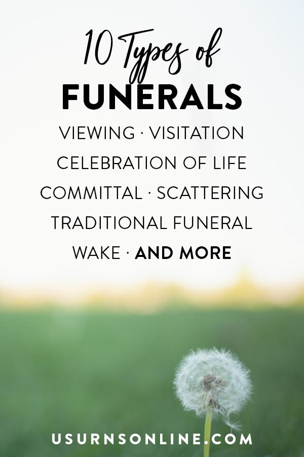 10 Types of Funerals & Related Services