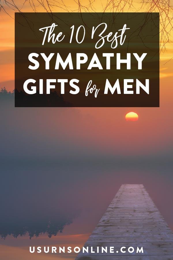 10 Best Sympathy Gifts for Men