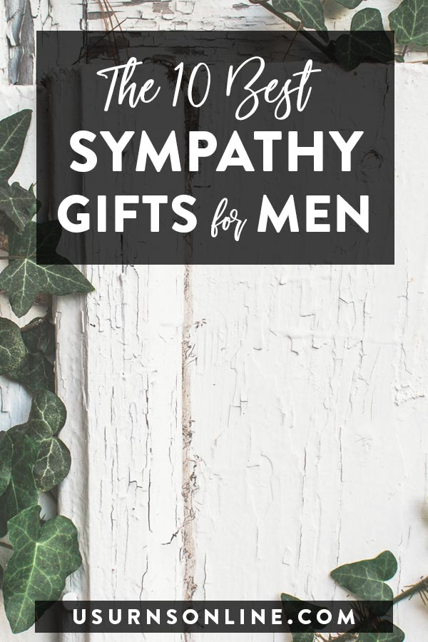 Best Sympathy Gifts for Men
