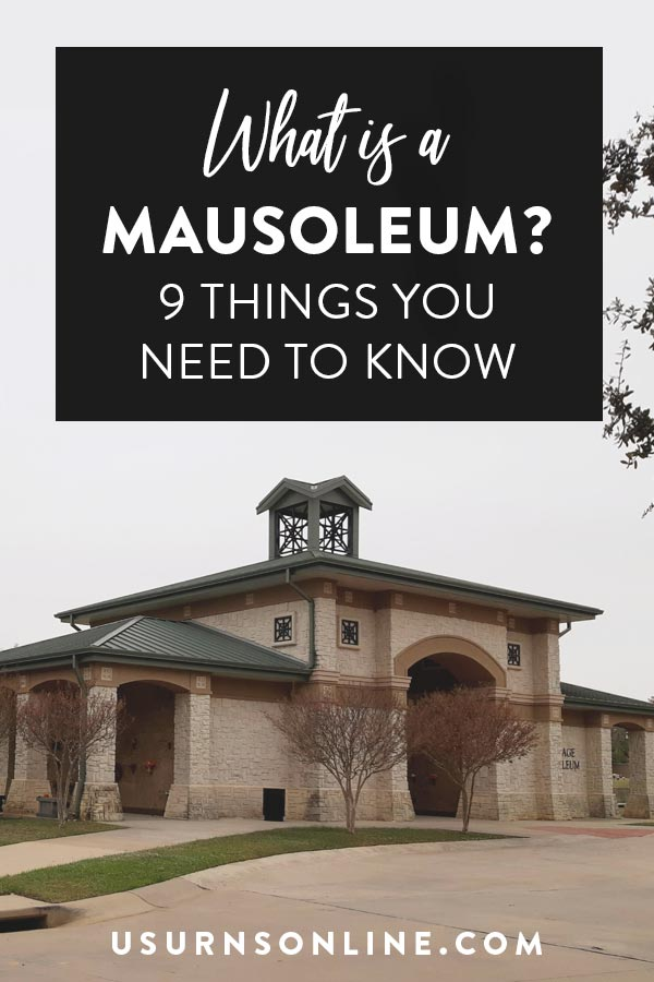 9 Things You Need to Know About Mausoleums