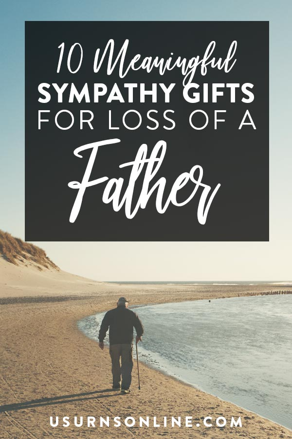 Father Loss Sympathy Gift Ideas