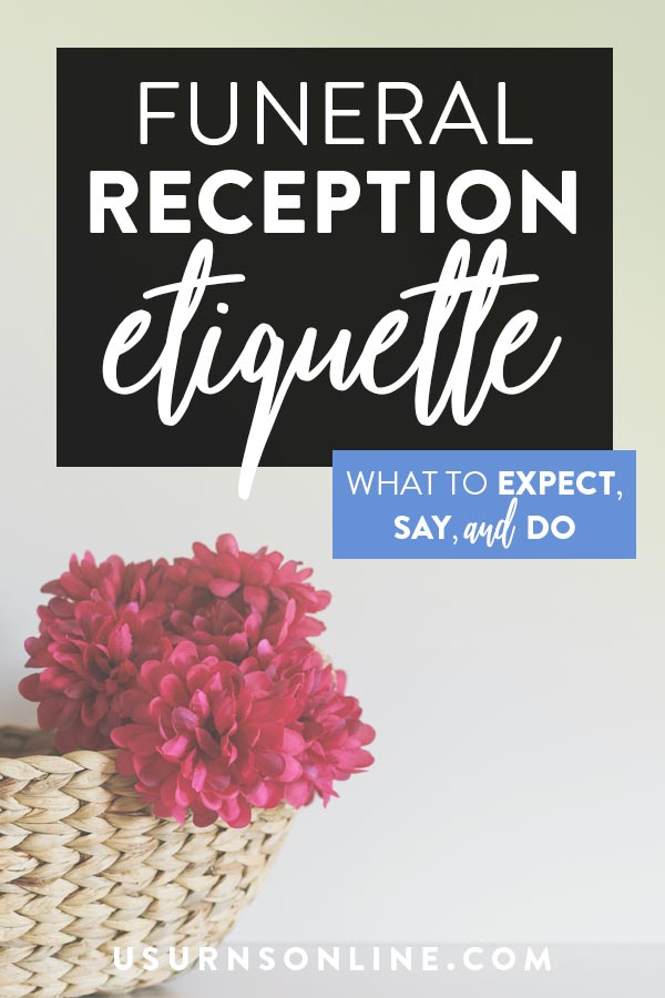 What to expect at a funeral reception