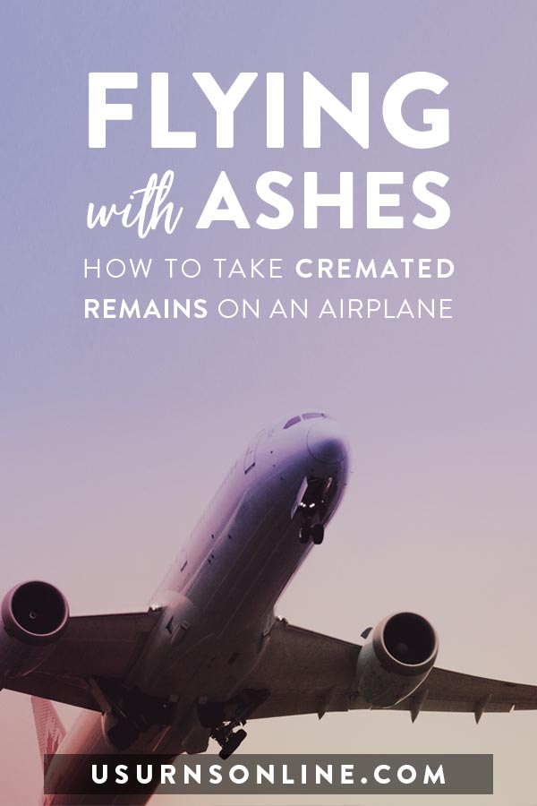 Flying with Ashes - How to take cremated remains on an airplane