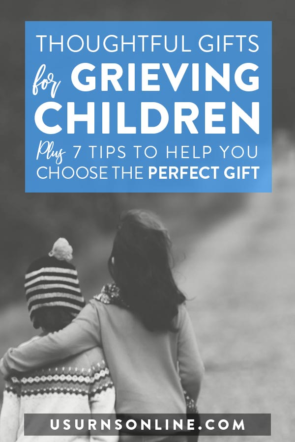 Thoughtful Gifts for Grieving Children