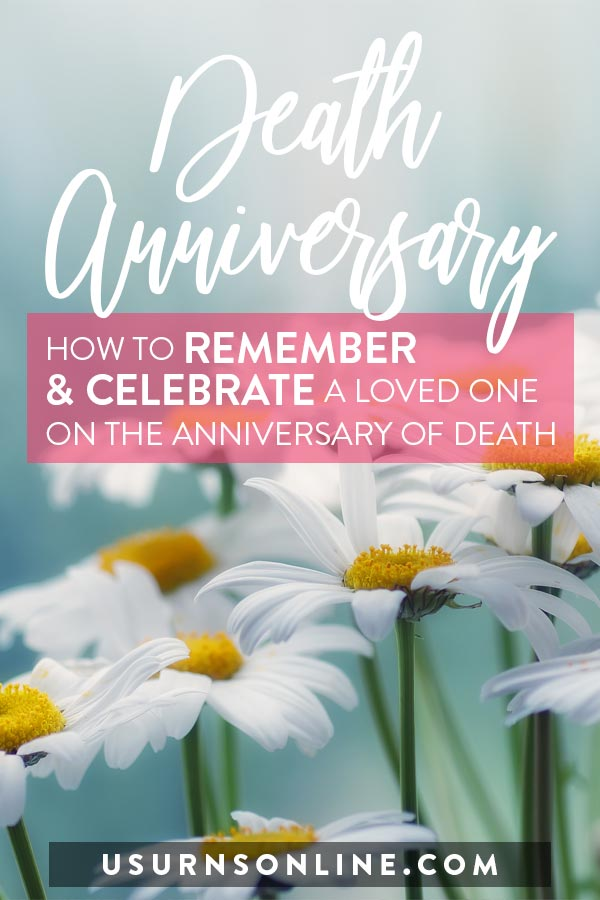 How to Celebrate a Death Anniversary