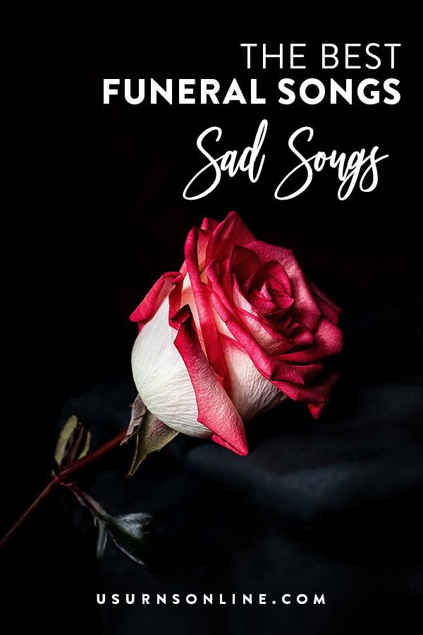 21 Best Sad Songs for Funerals