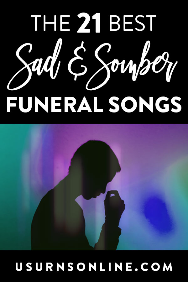 Sad Funeral Songs for a Loved One's Service
