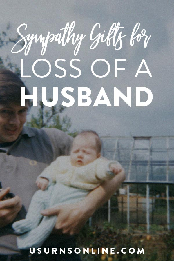 Sympathy Gift Ideas for Husband Loss