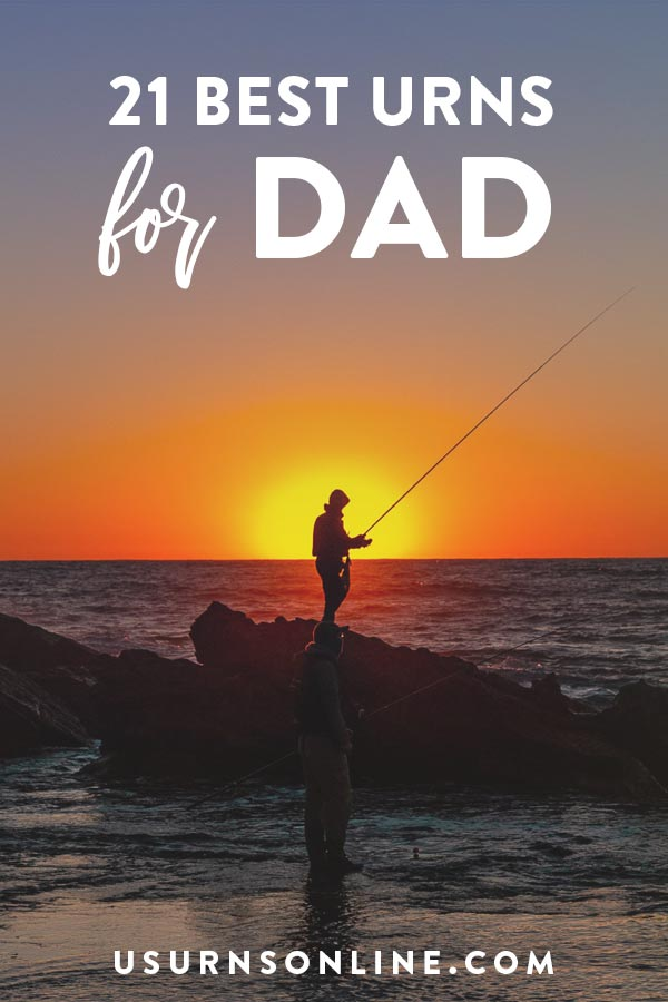 Best Urns for Dads & Fathers