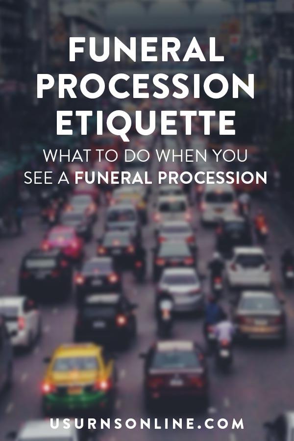 Funeral Procession Etiquette