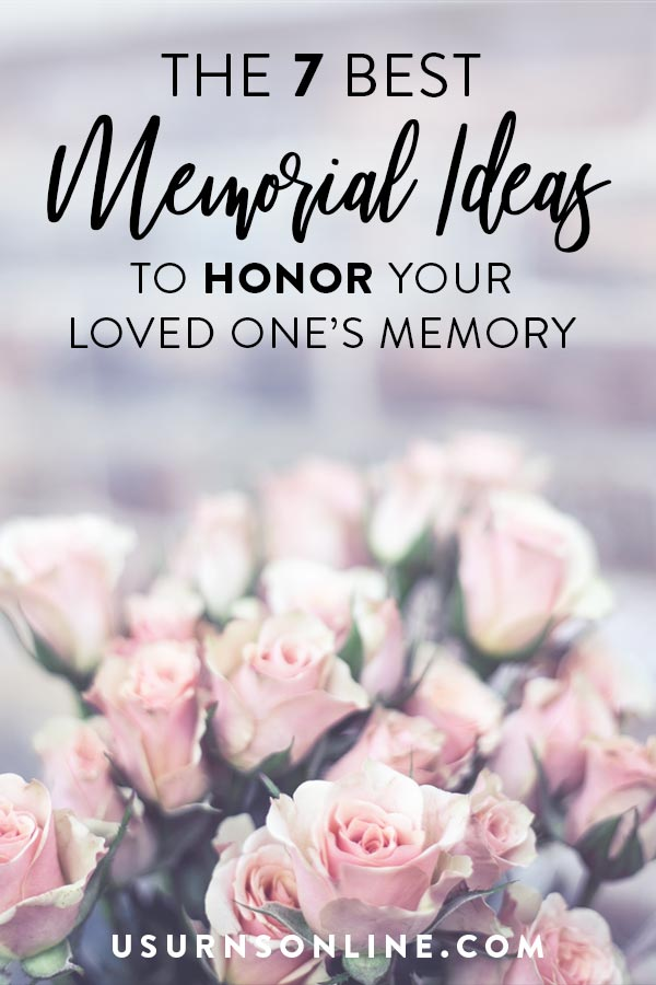Creative Ideas for Loved One's Memorial