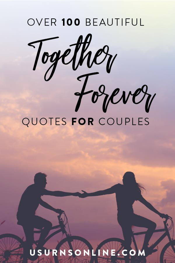 Together Forever Quotes for Couples