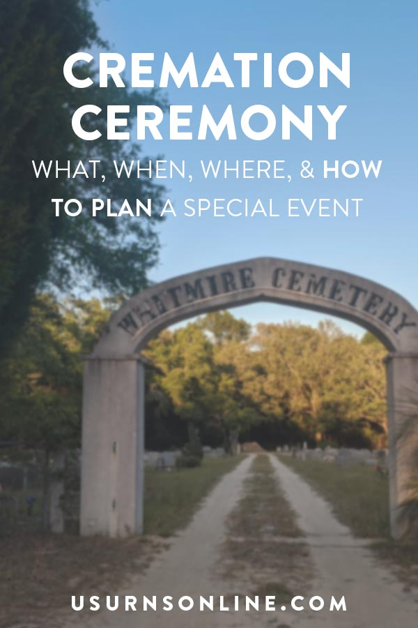 Cremation Ceremonies - How to Plan