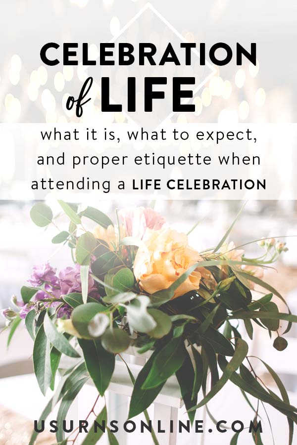 Attending a Celebration of Life
