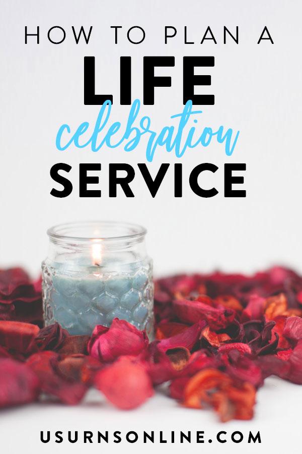 Life Celebration Service