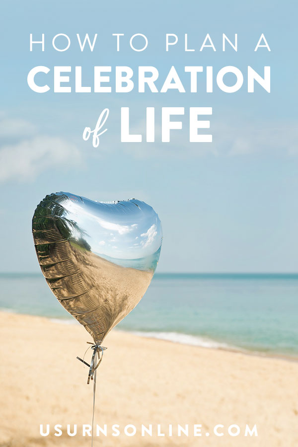 Plan a Celebration of Life Service