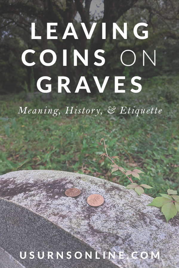 Leaving Coins on a Grave