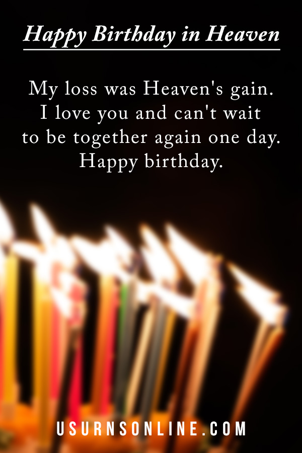 My loss was heaven's gain