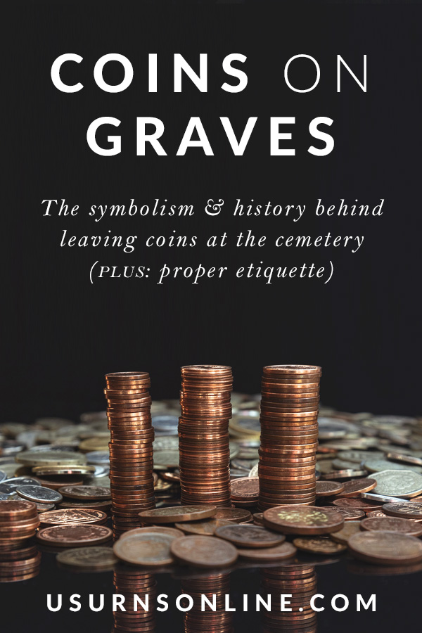 Coins on Graves - Meaning and Etiquette