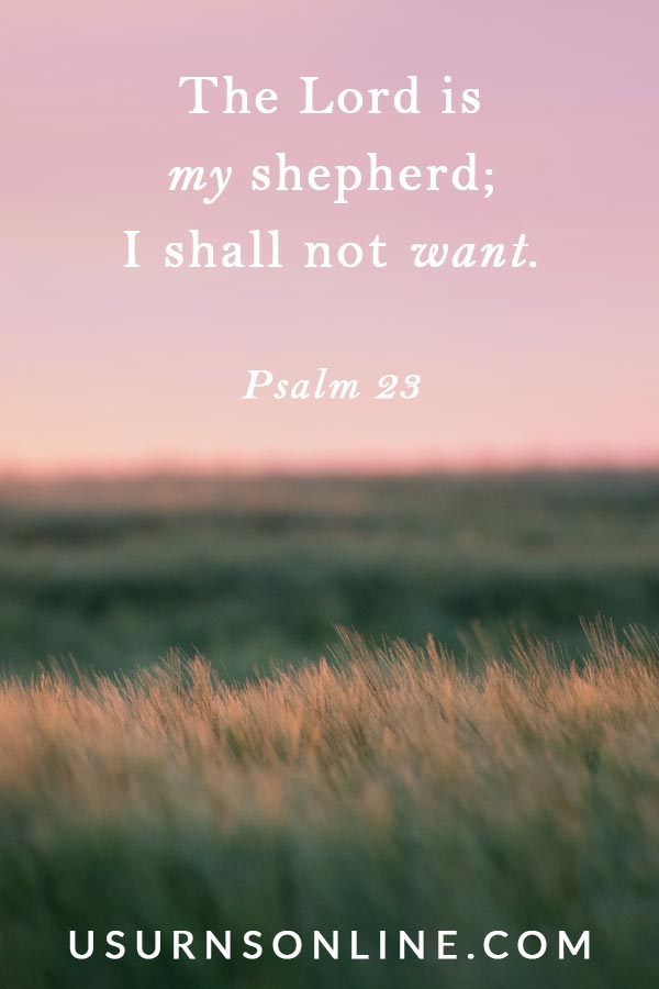 Psalm 23 - Funeral Bible Readings