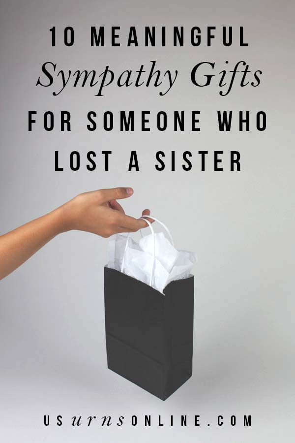 Sympathy Gifts for Loss of Sister