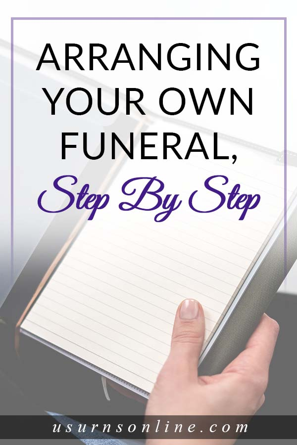 Step By Step Guide to Arranging Your Funeral