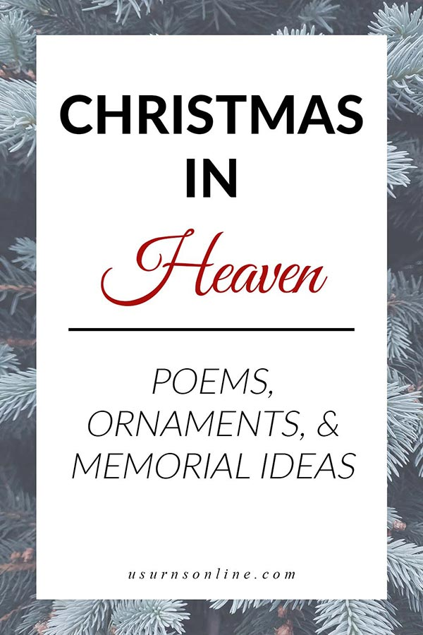 Christmas in Heaven Remembrance