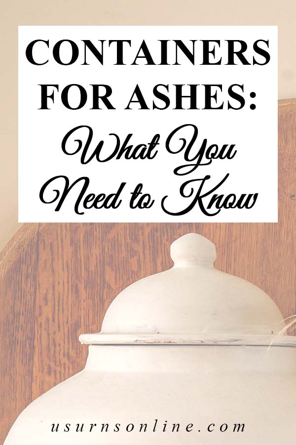 What You Need to Know about Ash Containers