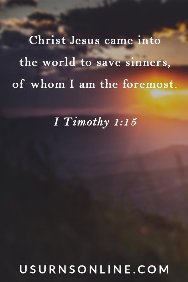 Funeral Bible Verses: 1 Timothy 1:15