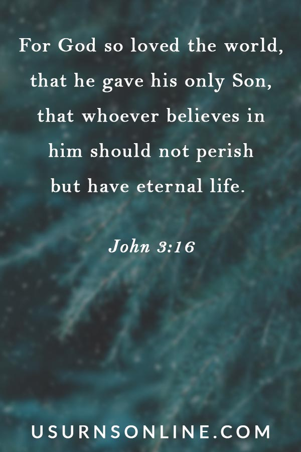 John 3:16 - Scriptures for Funerals