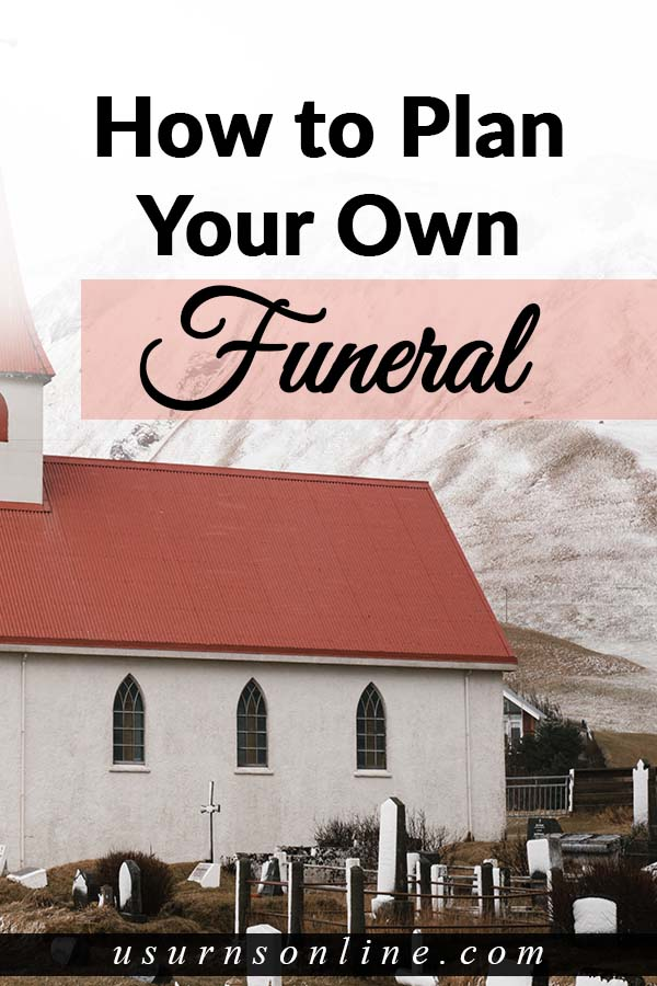 Guide on How to Plan Your Own Funeral