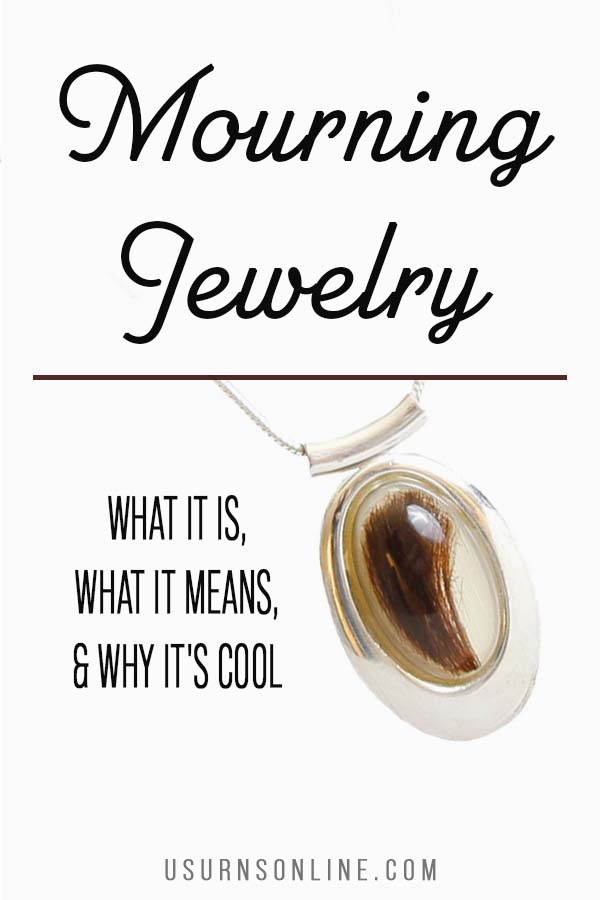 Mourning Jewelry- What is it?