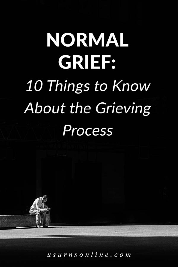 The Grieving Process of Normal Grief