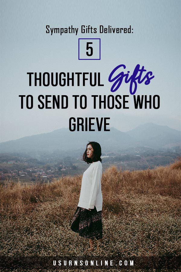 Gifts for Those Grieving