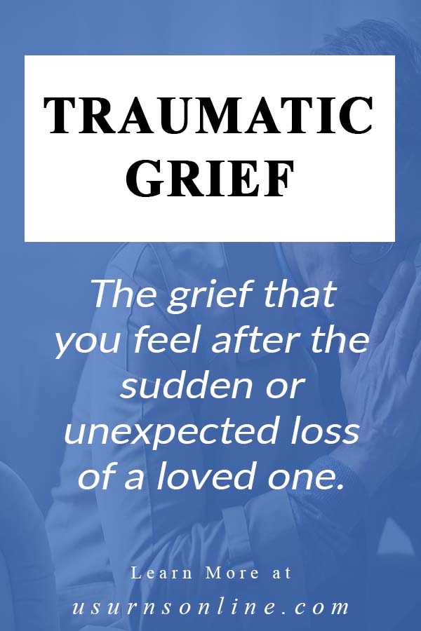 The Definition of Traumatic Grief
