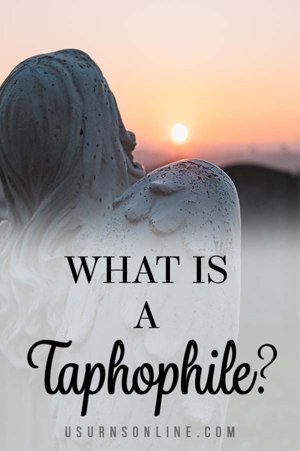 What is Taphophile and Why Are You Drawn to it?