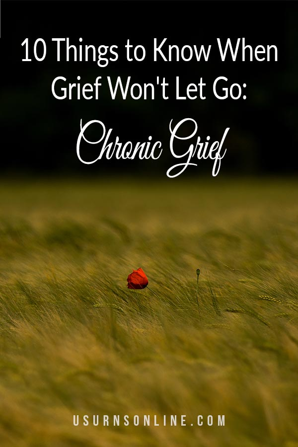 10 Things to Know About Chronic Grief