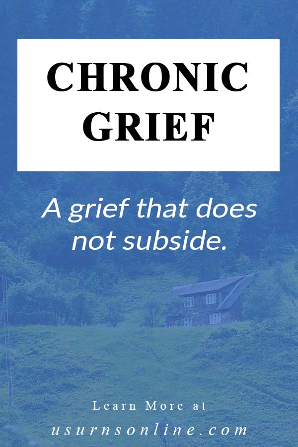 What is Chronic Grief