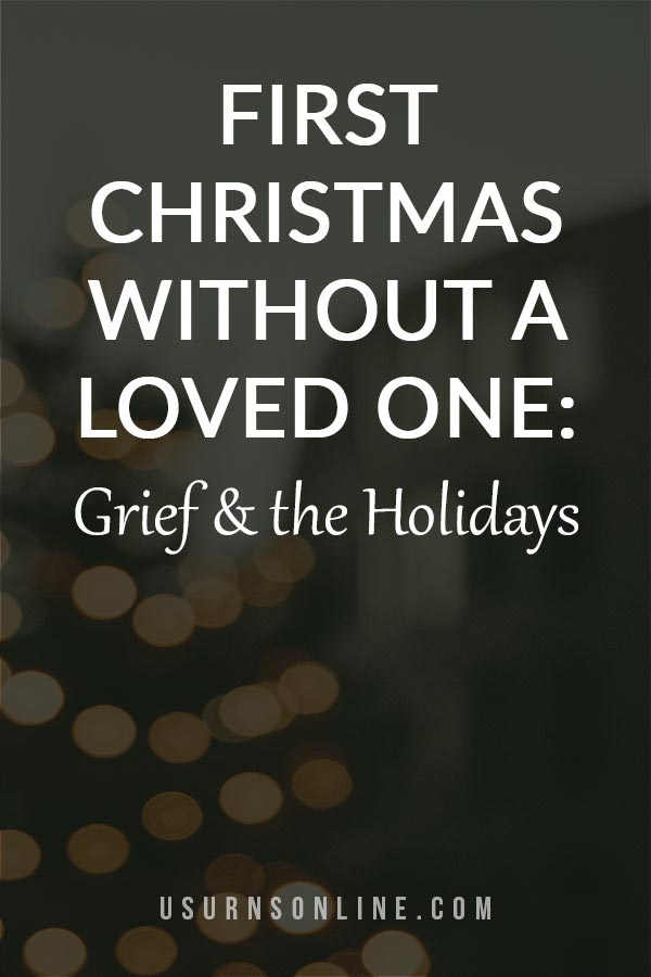 Going Through Your 1st Christmas Without Them