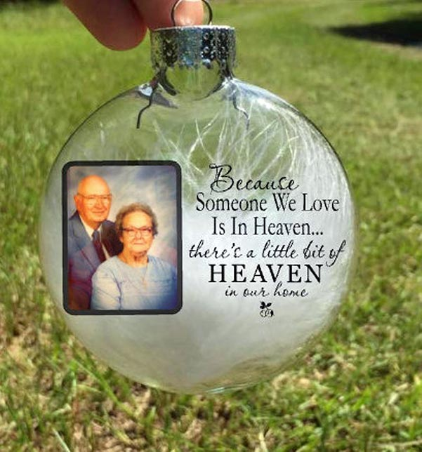 """Because Someone We Love Is In Heaven"" Keepsake Ornament"