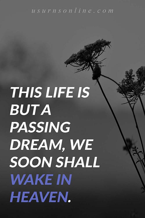 """100+ Quotes About Grief- """"...We Shall Soon Wake in Heaven"""""""