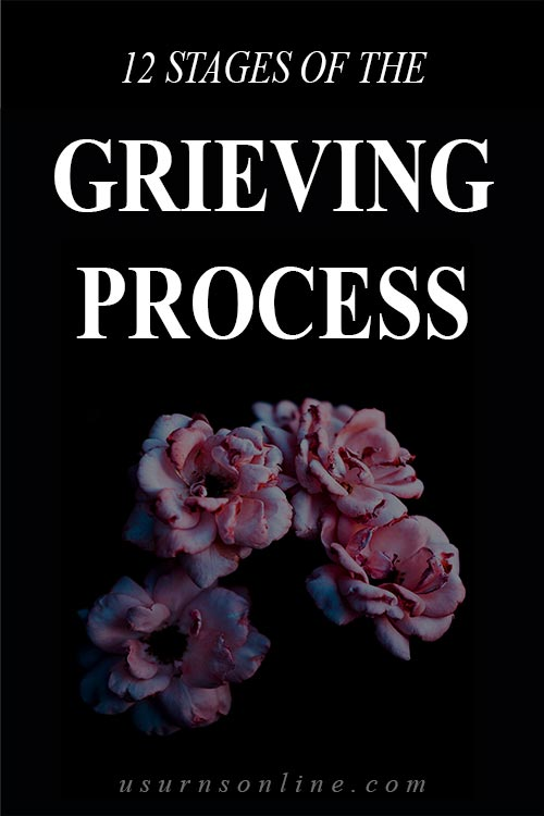 Grieving Process: What are the Twelve Stages