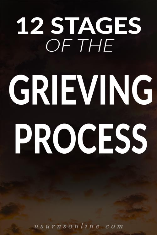 What are the 12 Stages of the Grieving Process